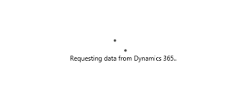 "Stuck on ""Requesting data from Dynamics 365"""